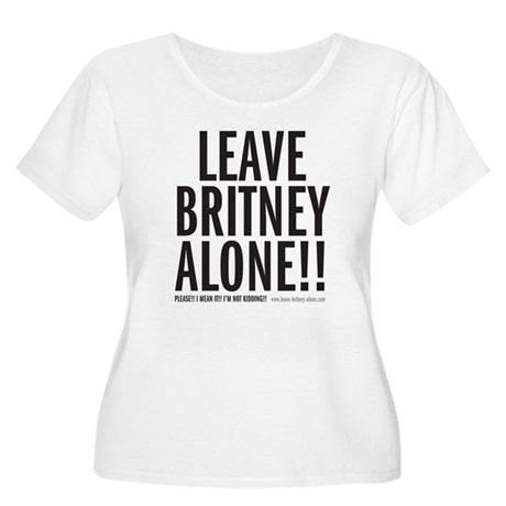 Leave Britney Alone Women's Plus Size Scoop Neck T