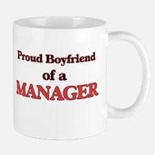 Proud Boyfriend of a Manager Mugs