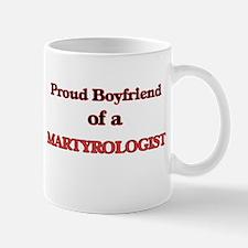 Proud Boyfriend of a Martyrologist Mugs
