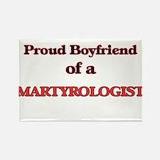 Proud Boyfriend of a Martyrologist Magnets