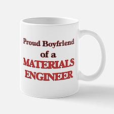 Proud Boyfriend of a Materials Engineer Mugs