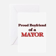 Proud Boyfriend of a Mayor Greeting Cards