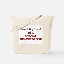 Proud Boyfriend of a Mental Health Nurse Tote Bag
