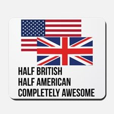 Half British Completely Awesome Mousepad