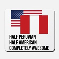 Half Peruvian Completely Awesome Mousepad