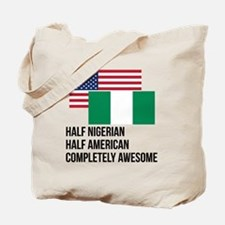 Half Nigerian Completely Awesome Tote Bag