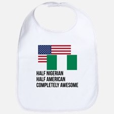 Half Nigerian Completely Awesome Bib