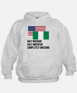 Half Nigerian Completely Awesome Hoodie