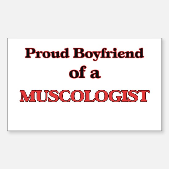 Proud Boyfriend of a Muscologist Decal