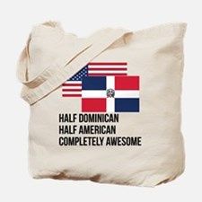 Half Dominican Completely Awesome Tote Bag