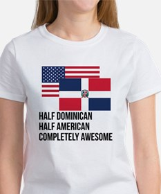 Half Dominican Completely Awesome T-Shirt