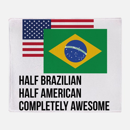 Half Brazilian Completely Awesome Throw Blanket