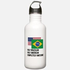 Half Brazilian Completely Awesome Water Bottle