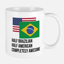 Half Brazilian Completely Awesome Mugs