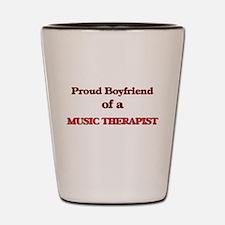Proud Boyfriend of a Music Therapist Shot Glass