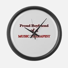 Proud Boyfriend of a Music Therap Large Wall Clock