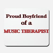 Proud Boyfriend of a Music Therapist Mousepad