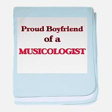 Proud Boyfriend of a Musicologist baby blanket