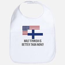 Half Finnish Is Better Than None Bib