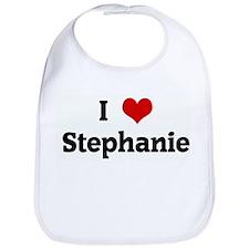 I Love Stephanie Bib