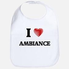 I Love AMBIANCE Bib
