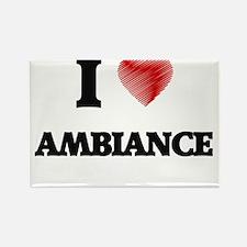 I Love AMBIANCE Magnets