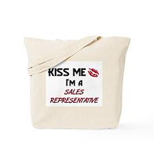 Kiss Me I'm a SALES REPRESENTATIVE Tote Bag