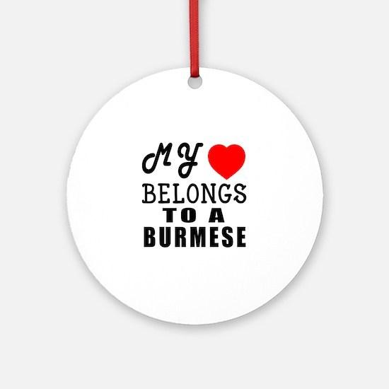 I Love Burmese Round Ornament
