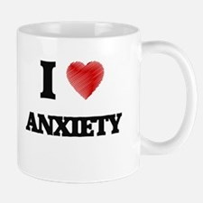 I Love ANXIETY Mugs