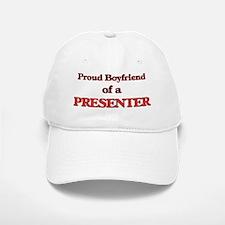 Proud Boyfriend of a Presenter Baseball Baseball Cap
