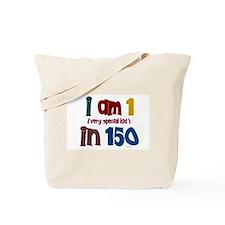 """""""I Am 1 In 150"""" 3 Tote Bag"""