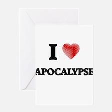 I Love APOCALYPSE Greeting Cards