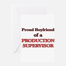 Proud Boyfriend of a Production Sup Greeting Cards
