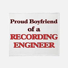 Proud Boyfriend of a Recording Engin Throw Blanket