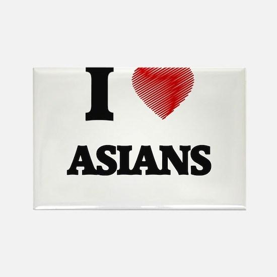 I Love ASIANS Magnets