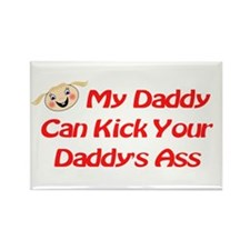 RK My Daddy Can Kick Ass Rectangle Magnet