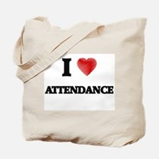 I Love ATTENDANCE Tote Bag