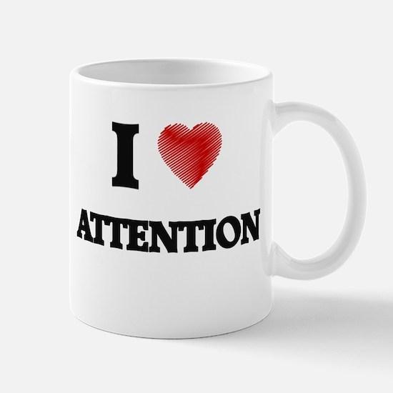 I Love ATTENTION Mugs