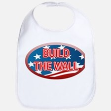 BUILD THE WALL OR THEY WILL COME Bib
