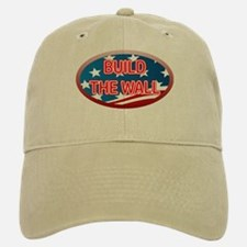 BUILD THE WALL OR THEY WILL COME Baseball Baseball Cap