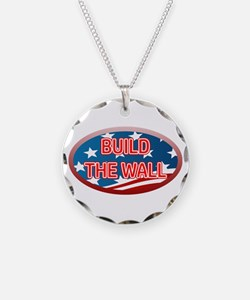 BUILD THE WALL OR THEY WILL Necklace