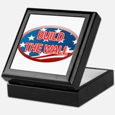 BUILD THE WALL OR THEY WILL COME Keepsake Box