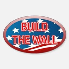 BUILD THE WALL OR THEY WILL COME Decal