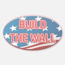 BUILD THE WALL OR THEY WILL C Decal