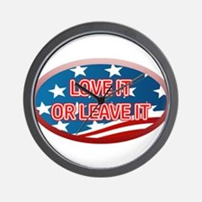 LOVE IT OR LEAVE IT! AMERICAN FLAG Wall Clock