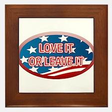 LOVE IT OR LEAVE IT! AMERICAN FLAG Framed Tile