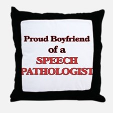 Proud Boyfriend of a Speech Pathologi Throw Pillow