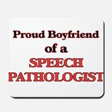 Proud Boyfriend of a Speech Pathologist Mousepad