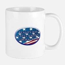 REALITY HAS A WELL KNOWN LIBERAL BIAS Mug
