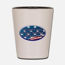 REALITY HAS A WELL KNOWN LIBERAL BIAS Shot Glass